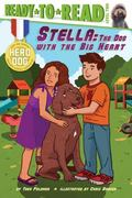 Stella : The Dog with the Big Heart