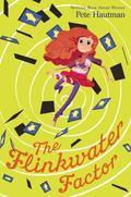 Flinkwater Factor : A Novel in Five Thrilling Episodes