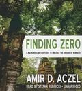 Finding Zero: A Mathemetician's Odyssey to Uncover the Origins of Numbers