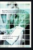 Best Practices and Strategies for Career and Technical Education and Training: A Reference G...