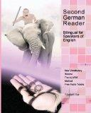 Second German Reader: Bilingual for Speakers of English (Graded German Readers) (Volume 4) (...