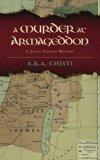 A Murder at Armageddon: A Judas Thomas Mystery (The Judas Thomas Mysteries) (Volume 1)