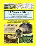 12 Years a Slave : 160th Anniversary Edition