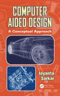 Computer Aided Design : A Conceptual Approach