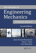 Introduction to Engineering Mechanics : A Continuum Approach, Second Edition
