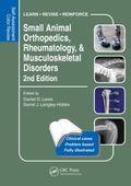 Self-Assessment Color Review of Small Animal Orthopedics, Rheumatology and Musculoskeletal D...