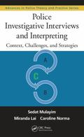 Police Investigative Interviews and Interpreting : Context, Challenges, and Strategies
