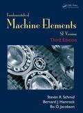 Fundamentals of Machine Elements, Third Edition : SI Version