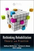 Rethinking Rehabilitation : Theory and Practice