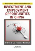 Investment and Employment Opportunities in China