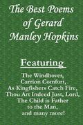 Best Poems of Gerard Manley Hopkins : Featuring the Windhover , Carrion Comfort , As Kingfis...