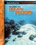 Reaching the Ocean Floor