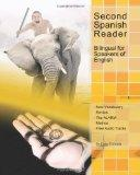 Second Spanish Reader Bilingual for Speakers of English: Pre-Intermediate Level (Graded Span...