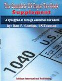 The Complete US Expat Tax Book - Supplament: Synopsys of Foreign Countries Tax Codes