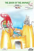 Book of the Animals - Episode 5 (Bilingual English-Spanish) : These Animals... Don't Want to...