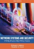 Network Systems and Security (Principles and Practices): Computer Networks, Architecture and...