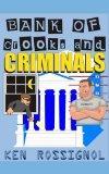 Bank of Crooks & Criminals