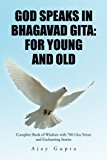 God Speaks in Bhagavad Gita: For Young and Old: Complete Book of Wisdom with 700 Gita Verses...