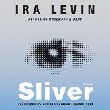Sliver: A Novel
