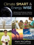 Climate Smart, Energy Wise : Advancing Science Literacy, Knowledge, and Know-How