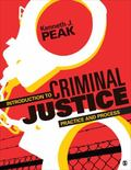 Introduction to Criminal Justice : Practice and Process