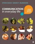 Communication in Everyday Life : The Basic Course Edition with Public Speaking