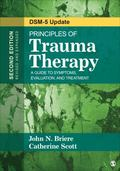 Principles of Trauma Therapy : A Guide to Symptoms, Evaluation, and Treatment