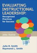 Evaluating Instructional Leadership : Recognized Strategies for Success