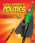 Novel Approach to Politics; Introducing Political Science Through Books, Movies, and Popular...