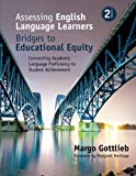 Assessing English Language Learners: Bridges to Educational Equity: Connecting Academic Lang...