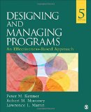 Designing and Managing Programs: An Effectiveness-Based Approach (SAGE Sourcebooks for the H...