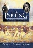 The Parting: A Story of West Point on the Eve of the Civil War