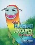 Who's Running Around My House?