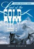 Land of the Cold Sky Book 2: Shane McQuaid Series