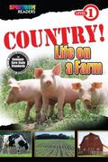 COUNTRY! Life on a Farm : Level 1