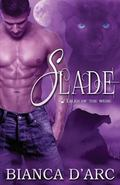 Slade (Tales of the Were) (Volume 4)