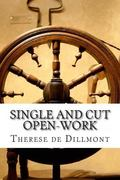 Single and Cut Open-Work