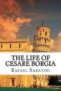 Life of Cesare Borgia