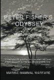 Peter Fisher's Odyssey: Marine Mammal Warfare