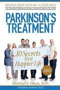 Parkinson's Treatment German Edition: 10 Secrets to a Happier Life: Die 10 Geheimnisse eines...