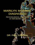Marilyn Monroe Diagnosed : Borderline Personality Disorder