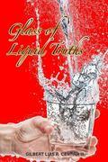 Glass of Liquid Truths
