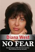 No Fear : Selected Columns from America's Most Politically Incorrect Journalist