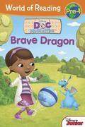 World of Reading: Doc Mcstuffins Brave Dragon : Level Pre-1