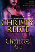 Chances Are : A Last Chance Rescue Novel