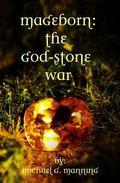 Mageborn:  The God-Stone War: (Book 4) (Volume 4)