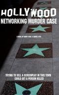 Hollywood Networking Murder Case