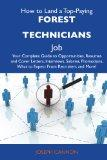 How to Land a Top-Paying Forest technicians Job: Your Complete Guide to Opportunities, Resum...