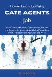 How to Land a Top-Paying Gate agents Job: Your Complete Guide to Opportunities, Resumes and ...