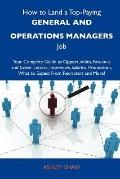 How to Land a Top-Paying General and Operations Managers Job : Your Complete Guide to Opportunities, Resumes and Cover Letters, Interviews, Salaries, P